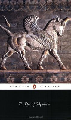 The Epic of Gilgamesh (Penguin Classics) by Anonymous, http://www.amazon.com/gp/product/0140449191/ref=cm_sw_r_pi_alp_3U75pb1SVE76X