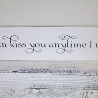 "Customized Wedding Sign Southern Wedding- ""So I can Kiss you anytime I want""- Romantic Quote from ""Sweet Home Alabama"" movie w names, date"