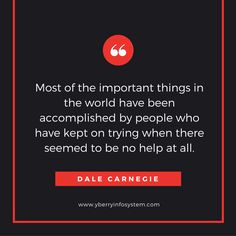 Dale Carnegie, Keep Trying, Thoughts, Ideas
