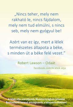 Robert Lawson:Odaát (részlet) Ingrid Bergman, Everything, Motivation, Quotes, Inspiration, Buddha, Quotations, Biblical Inspiration, Quote