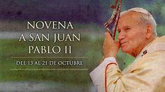 BLOG CATÓLICO GOTITAS ESPIRITUALES: #NOVENA A #SANJUANPABLOII, DEL 13 AL 21 DE OCTUBRE #Oración #Fe #Pray #Faith
