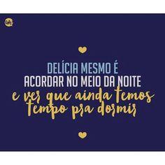 Coisa boa demais! Boa noite!!! #regram @uattoficial #frases #noite #sono #preguiça #boanoite
