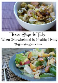 We all can face those days when nothing goes right, you are confused about what healthy living even means, and the kids reject it all. Here are three things I do when I'm overwhelmed. -- The Nourishing Gourmet