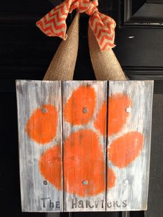 Personalized Wood Sign or Front Door Hanger(Burlap Ribbon Hangers purchased separately in my shop): Clemson Tigers by LadizFindsandDesigns on Etsy https://www.etsy.com/listing/212859571/personalized-wood-sign-or-front-door