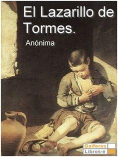 El Lazarillo de Tormes, un clásico español.                                                                                                                                                                                 Más