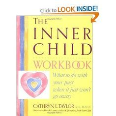 Inner Child Workbook: What to Do with Your Past When it Just Won't Go Away (Inner Workbooks) (Inner Workbooks S. Inner Child Healing, Dear Self, Working With Children, Adult Children, Social Work, Self Help, Counseling, Therapy, Parenting