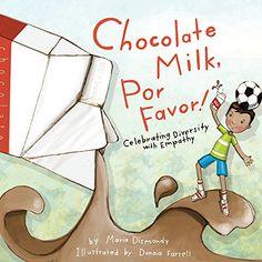 Books for Kids: Chocolate Milk, Por Favor!