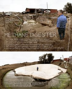 """#3.  """"Methane Digester"""".  Marshall, CA. The single largest source of pollution in the State of California is methane from cows.  At Albert Straus's family dairy a methane digester traps methane before it can enter the atmosphere, breaking it down into solids and liquid fuel that can be used to provide enough electrical power to run the entire dairy operation.  Information artwork by Douglas Gayeton.  From the Lexicon of Sustainability project."""