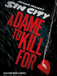 Sin city 2: A dame to kill for, Robert Rodriguez, 201?