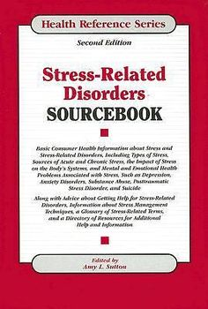 Stress-Related Disorders Sourcebook (Health Reference) - http://books.goshoppins.com/education-reference/stress-related-disorders-sourcebook-health-reference/