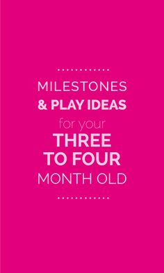 3 month old and 4 month old baby milestones and play ideas. www.CanDoKiddo.com