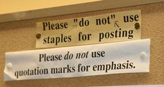 Quotation marks should only be used for quotes or, in some cases, for titles of certain media. Quotation marks also denote sarcasm -- so be careful!