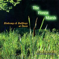 """The Forest Marsh: Grant Mackay - The sounds of birdsongs and bullfrogs awakening at dawn. Recorded in a hidden valley surrounded by the rolling hills of Northumberland County. This recording was made in """"real"""" time. NATURE SOUNDS ONLY - NO MUSIC."""