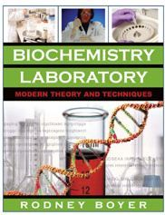 Biochemistry Laboratory - Modern Theory and Techniques
