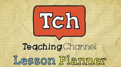 Teaching Channel Lesson Planner:    Check out this classroom video on Teaching Channel. Teaching Channel is a video showcase-on the Web and TV-of inspiring teaching practices in America's public schools.