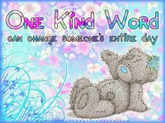One kind word