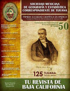 REVISTA SMGE TIJUANA  Ponemos a su disposición el primer ejemplar de la revista de la Sociedad Mexicana de Geografía y Estadística Correspondiente de Tijuana.