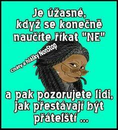 To už přestaly Story Quotes, True Stories, Real Life, Poems, Language, Thoughts, Motivation, Funny, Nerf