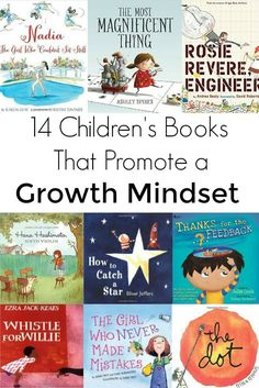 Help reinforce a growth mindset in your kids with these fourteen children's books.