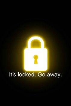 Locked Go Away iPhone Wallpaper Funny Iphone Backgrounds, Funny Lockscreen, Funny Phone Wallpaper, Disney Phone Wallpaper, Iphone Background Wallpaper, Aesthetic Iphone Wallpaper, Cool Lock Screen Wallpaper, Cool Lock Screens, Lock Screen Backgrounds