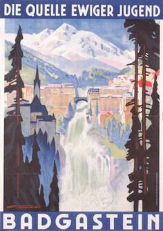 Bad Gastein, Austria - poster by Franz Lenhart, Travel Ads, Travel Images, Travel And Tourism, Innsbruck, Salzburg, Vintage Advertisements, Vintage Ads, Bad Gastein, Vintage Ski Posters