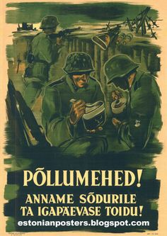 "Estonian WW2 ""Peasants! Let us give the soldier his daily food!"""