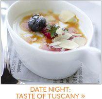 Date Night: Taste of Tuscany.