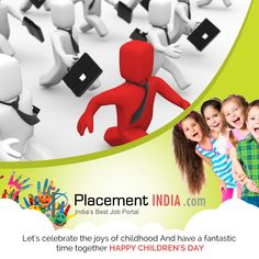 Let's celebrate the joys of childhood And have a fantastic time together Happy Children's Day - Happy Children's Day, Job Portal, Child Day, Trending Topics, Lets Celebrate, Childhood, Joy, Let It Be, Celebrities