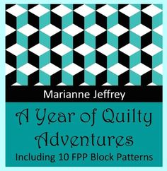 2nd edition  I've added an appendix of ten FPP quilt blocks to my 365 quilty challenges book!  Release is scheduled for mid May 2019 and the book will be available on Amazon and other reputable online book retailers.