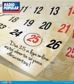 Newsletter - Dia 25 a loja online está aberta só para descontos!    http://www.radiopopular.pt/newsletter/2012/124/#