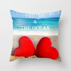 """Throw Pillow cover with two hearts at the beach and sign """"You, me and the ocean""""#pillow #ocean #coastal #beachlovedecor"""