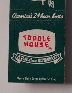 toddle house | Details about 1950s Matchbook Toddle House Restaurants Dobbs House MB