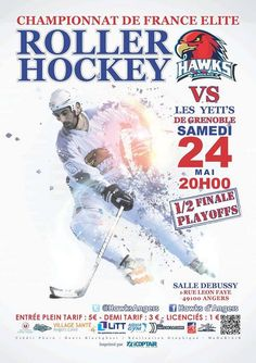 Roller Hockey championnat de France. Le samedi 24 mai 2014 à Angers.  20H00