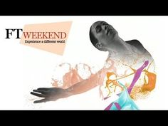'Experience a different world' with FT Weekend A Different World, Financial Times, Journalism, Innovation, Investing, Strength, Gardens, Money