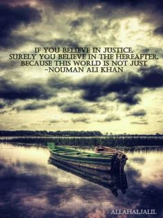 Indeed, Allah knows of all those who have been unjust to one another and those who have been victims of injustice.