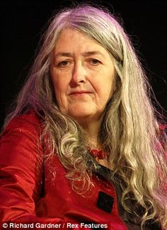"""Too ugly for TV? No, I'm too brainy for men who fear clever women,"" by Mary Beard (Prof. of Classics at the Univ. of Cambridge in England)"