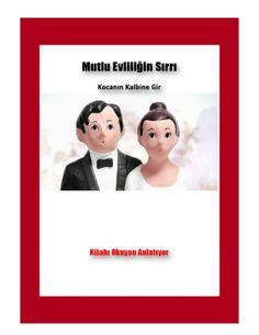 Mutlu Evliliğin Sırrı - Kocanın Kalbine Gir bedava pdf indir by Ömer Nemutlu via slideshare