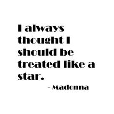 That why Madonna is a star. Sand Quotes, Wise Quotes, Daily Quotes, Quotes To Live By, Funny Quotes, Inspirational Quotes, Quotable Quotes, Music Quotes, Motivational