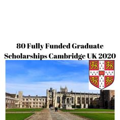 Cambridge 80 fully funded Masters & PhD Scholarships for internationals students, academic year Graduate Scholarships, International Scholarships, Essay Tips, Study Schedule, Cambridge Uk, Education College, Travel Abroad, High School Seniors, Study Abroad