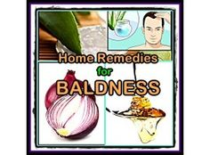 Fighting Baldness with Home Remedies