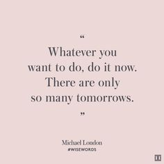 #WiseWords from Michael London