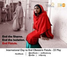 Ending the Shame for Women and Girls: The Effort to End Fistula | May 22nd, 2013   - This May 23rd will mark the first-ever International Day to End Obstetric Fistula.  This is a treatable condition that sadly afflicts women and girls in developing nations that lack decent maternal care. It is hoped that this problem can finally be dealt with by focusing global attention on it, thereby helping thousands of women and girls in developing countries.