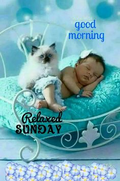 Good morning relaxed sunday