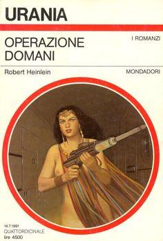 1157  OPERAZIONE DOMANI 14/7/1991  FRIDAY (1982)  Copertina di  Vicente Segrelles   ROBERT HEINLEIN
