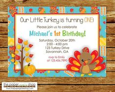 Little Turkey Birthday Invitation Thanksgiving Birthday Easter Printables, Christmas Printables, Thanksgiving Turkey, Thanksgiving Birthday, Printable Invitations, Birthday Invitations, Happy Holidays, Christmas Holidays, Fall Birthday Parties