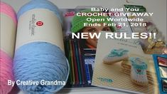 Baby & You CROCHET GIVEAWAY - Open Worldwide - NEW RULES!!