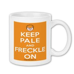 Keep Pale & Freckle On Coffee Mug 11oz - MERCHANDISE - Ginger With Attitude - Printfection.com
