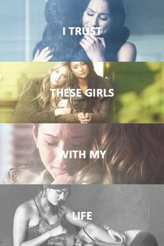 I trust these girls with my life ~PLL Preety Little Liars, Pretty Little Liars Quotes, Best Tv Shows, Best Shows Ever, Favorite Tv Shows, Ashley Benson, Mejores Series Tv, Abc Family, These Girls
