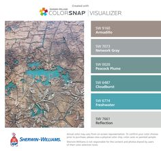 I found these colors with ColorSnap® Visualizer for iPhone by Sherwin-Williams: Armadillo (SW 9160), Network Gray (SW 7073), Peacock Plume (SW 0020), Cloudburst (SW 6487), Freshwater (SW 6774), Reflection (SW 7661).
