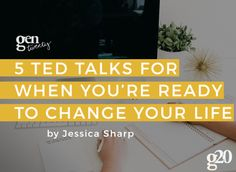 Who doesn't love a good TED Talk? These are our 5 favorites for when you're ready to change your life.